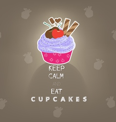 Keep calm and eat cupcakes vector