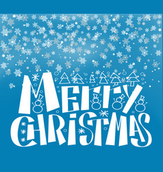 merry christmas lettering wintertime snow backdrop vector image