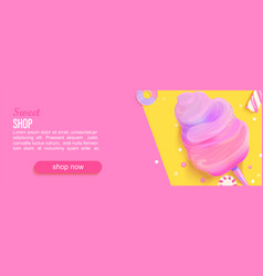 sweet shop horizontal banner with cotton candy vector image