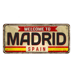 welcome to madrid vintage rusty metal sign vector image