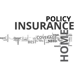 what makes a home insurance the best text word vector image