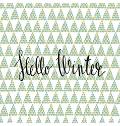 Hello Winter handlettering inscription Winter vector