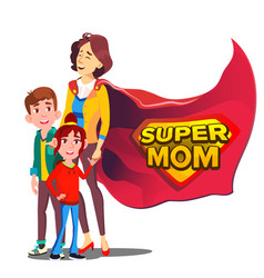 super mom mother like super hero with vector image