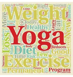 Yoga And Weight Loss text background wordcloud vector