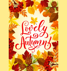 Autumn season maple leaf and rowan berry poster vector