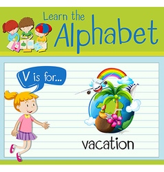 Flashcard letter V is for vacation vector image