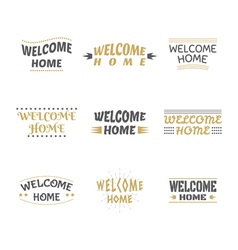 Welcome home design collection Set of labels vector image