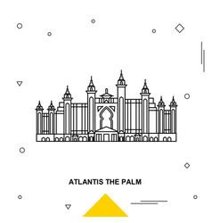 atlantis the palm vector image