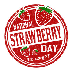 national strawberry day grunge rubber stamp vector image