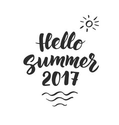 hello summer 2017 text hand drawn brush lettering vector image vector image
