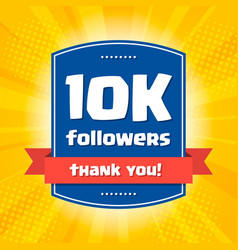 10k followers thank you design card for vector image vector image