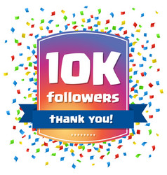 10k followers thank you design card vector