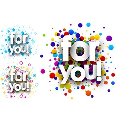 For you colour backgrounds vector image