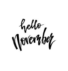 hello november autumn brush lettering vector image