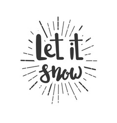 let it snow christmas wishes lettering in doodle vector image