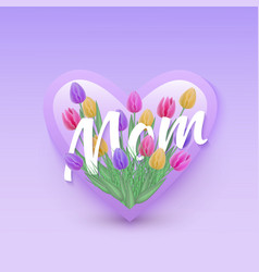 mom text floral design with vector image