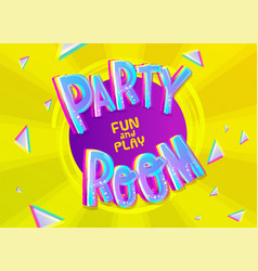 party room cartoon inscription on colorful yellow vector image