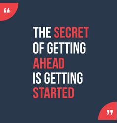secret of getting ahead design banner vector image