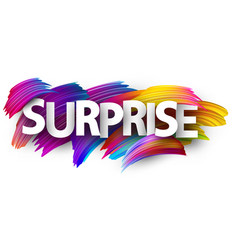surprise paper poster with colorful brush strokes vector image