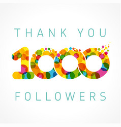 Thank you 1000 followers color numbers vector