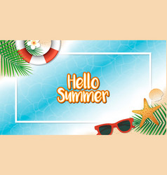 Hello summer holiday background season vacation vector