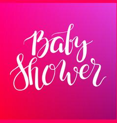 Baby shower text custom lettering invitation for vector