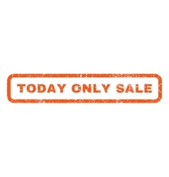 Today Only Sale Rubber Stamp vector image