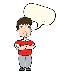 Cartoon man with crossed arms with speech bubble vector