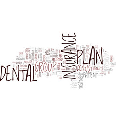 Group dental insurance text background word cloud vector