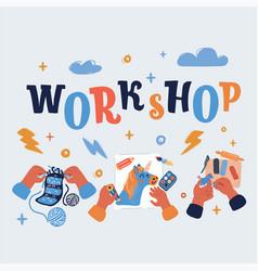 Handmade kids workshop vector