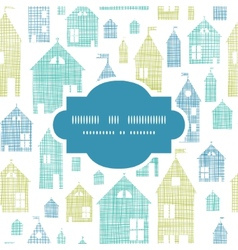 Houses blue green textile texture frame seamless vector