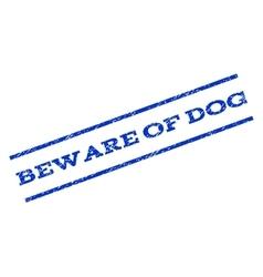 Beware Of Dog Watermark Stamp vector image