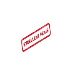 Excellent penis text rubber stamp vector