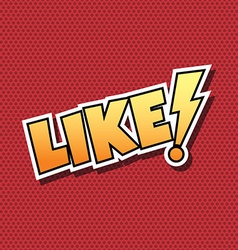 Like Comic Speech Bubble Cartoon vector