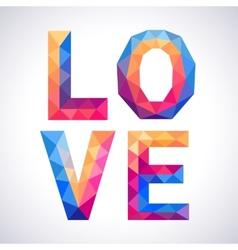 Romantic polygonal Love concept card vector image