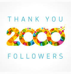 Thank you 2000 followers color numbers vector