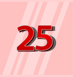 25 years anniversary red elegant number template vector
