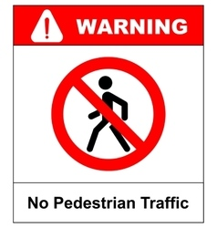 Prohibition No Pedestrain Sign vector