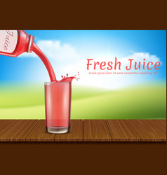 realistic juice pours from bottle to glass vector image