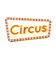circus retro light frame advertising glowing sign vector image
