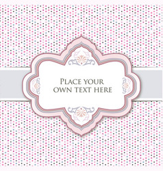 Gentle greeting card or invitation over polka dot vector