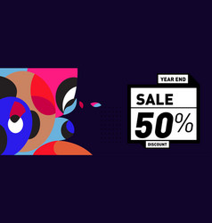 Year end sale 50 discount banner with colorful vector
