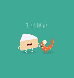 Cheese and shrimp friends vector