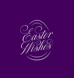 easter wishes lettering vector image