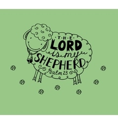 Psalm 23 The Lord is my shepherd vector