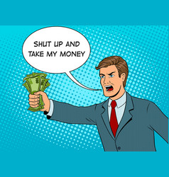 shouting man and money pop art vector image