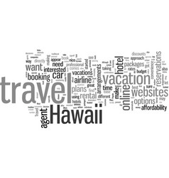 how to make your hawaii travel plans vector image