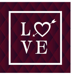 love white frame arrow heart black background vect vector image