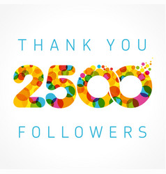 Thank you 2500 followers color numbers vector