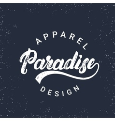 Paradise hand written lettering for tee print vector image